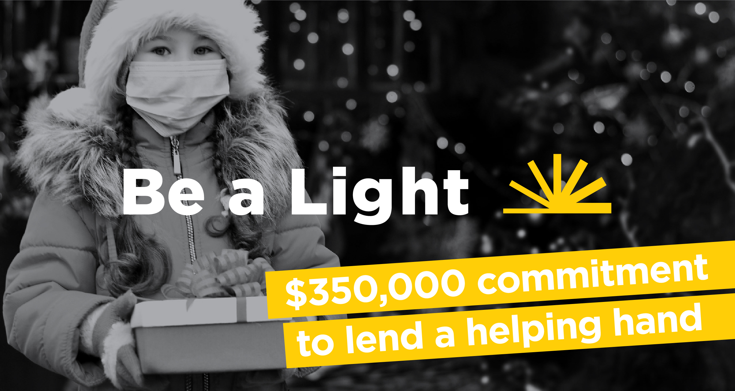 Advertisement announcing $350,000 donation Be a Light campaign